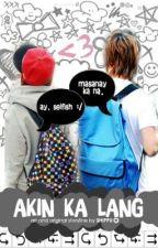 Akin Ka Lang by shippu