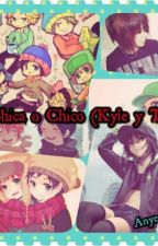 Chica o Chico (Kyle y tu) by Anyeolx3