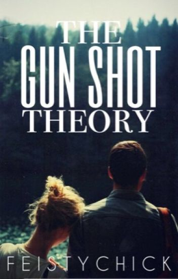 The Gun Shot Theory (Séries 'Foreign' #2)