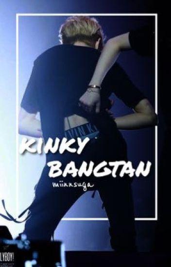 Kinky Bangtan.