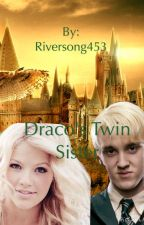 Draco's Twin Sister by Riversong453