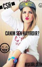 ★Canım Sen Hayırdır? by Aysagalxamar
