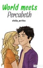 World meets Percabeth by stella_writes