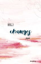 BVSG2: Changes [ON-GOING] by jezxxi