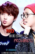 No ha de estar prohibido | Namjin | BTS by AmaikoiOuO