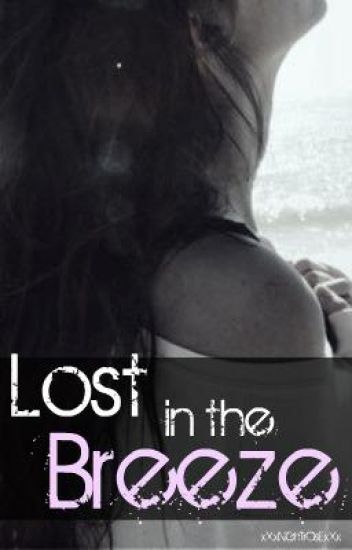 Lost in the Breeze chapter 1