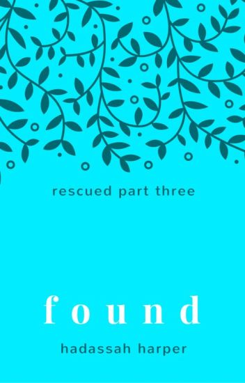 Found (Rescued Series #3)