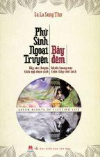 Phù Sinh Ngoại Truyện - Sa La Song Thụ - (Hoàn) by kennygirl912
