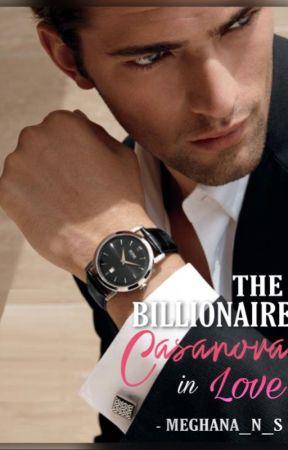 The Billionaire Casanova in Love by Meghana_N_S