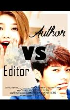 AUTHOR VS EDITOR by IRZ_96