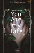 You are my Life - Justin Bieber by Melxly