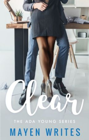 Clear [BOOK ONE] by MayenWrites