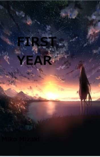 First Year