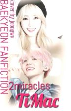 TiMac | BaekYeon by 2miracles