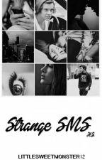 """,, Strange Sms """" H.S by littlesweetmonster12"""