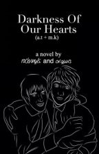 Darkness Of Our Hearts by orguns