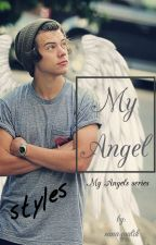 My Angel ( My Angles series) H.S by sana-malik
