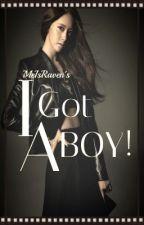 I Got A BOY! by MeIsRaven