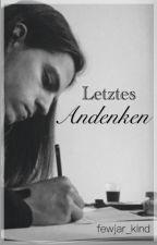 Letztes Andenken by fewjar_kind
