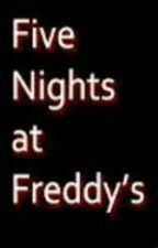 Five Nights at Freddy's by Kuba_SSJ