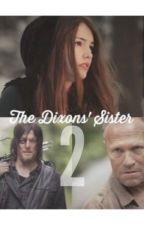 The Dixons' Sister 2 [✔️] by fiftyshadesofjoshler