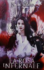 Hell's Rose - La Rosa Infernale by Nightmvares