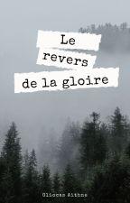 Le revers de la gloire (fanfiction Harry Potter) by gliocas_aithne