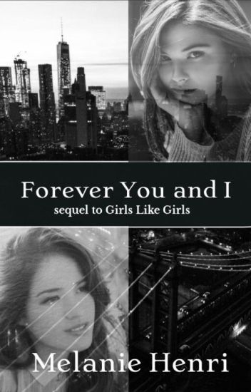 Forever You and I (Lesbian Story)
