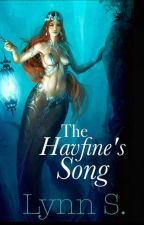 The Havfine's Song by LynnS13