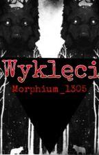 Wyklęci by Morphium_1305