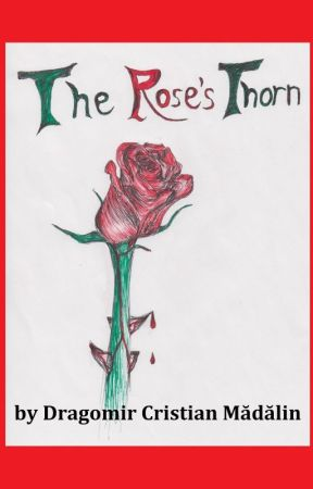 The Rose's Thorn by DCMWrites