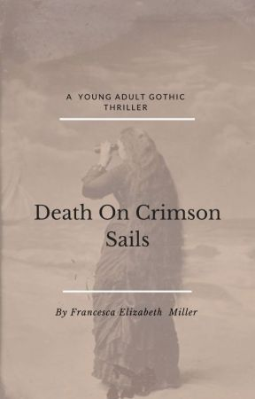 Death On Crimson Sails by FrancescaMillerAutho