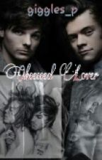 Obsessed Lover (Larry Stylinson FF) #Wattys2016 by pedovodka_lakrizchen