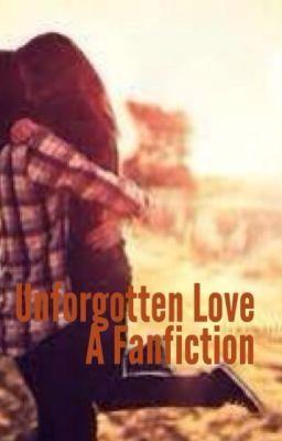 Unforgotten Love (Austin Mahone FanFic)