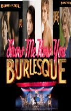 Show Me How You Burlesque! by Jayne93