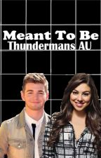 Meant To Be (The Thundermans fanfiction) by planetliguori