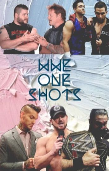 WWE one shots(COMPLETE)