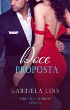 Doce Proposta (Livro I Da Série: Os Coopers) Degustação by Gabrielalins17