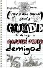Travis and Connor Stoll's Guide to Being a Demigod by DemigodScribes