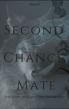 Second chance mate by MaesaFJ