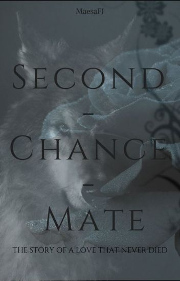My second chance mate