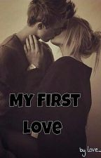 My First Love by love__story12