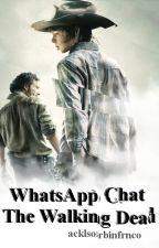 WhatsApp Chat {The Walking Dead} by wnchstrprkrvlska