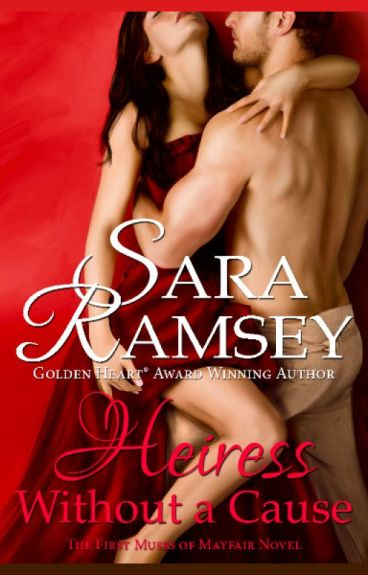 Heiress Without a Cause by sararamseybooks
