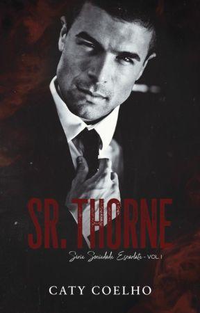 Sr.Thorne \ Sociedade Escarlate - Vol. I (DEGUSTAÇÃO!) by _Caty_