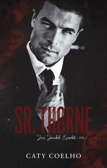 Sr.Thorne \ Sociedade Escarlate - Vol. I (DEGUSTAÇÃO!)