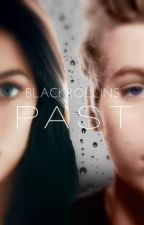 PAST by BlackRollins