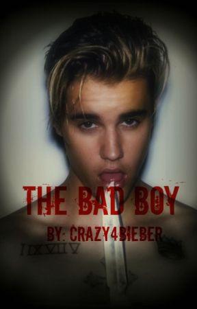 The Bad Boy by Crazy4BIEBER