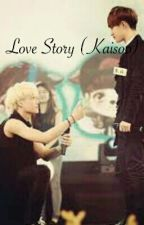 Love Story (Kaisoo) by zey13nep