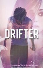 Drifter [ italian translation] by Angelhunters